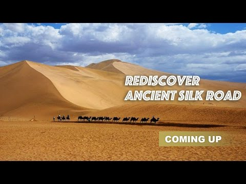 Live: Traveling in time to the heyday of the ancient Silk Road