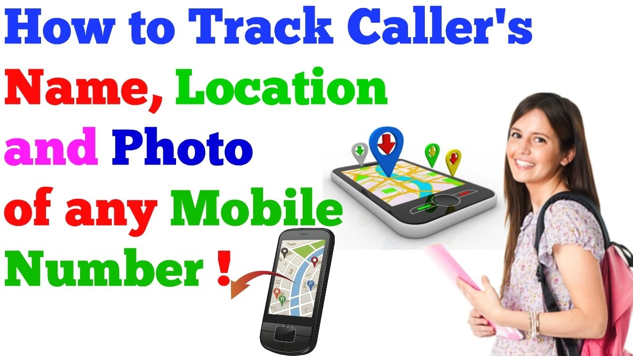 How to Trace Caller Name, Location and Photo of any Mobile Number