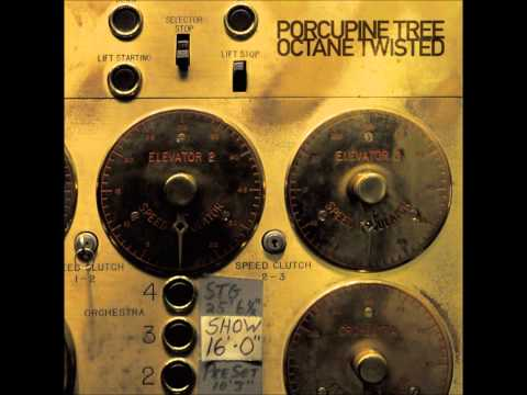 Porcupine Tree - Hatesong (Live Octane Twisted)