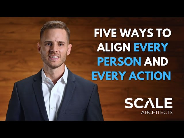 Five ways to align every person and every action within your company