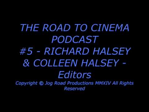 RICHARD HALSEY & COLLEEN HALSEY - Editors - ROCKY - EDWARD SCISSORHANDS -THE ROAD TO CINEMA PODCAST