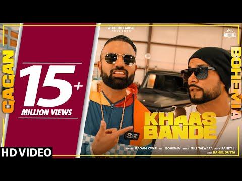 Khaas Bande (Full Song) | Gagan Kokri Ft. Bohemia | New Punjabi Songs 2019 | White Hill Music