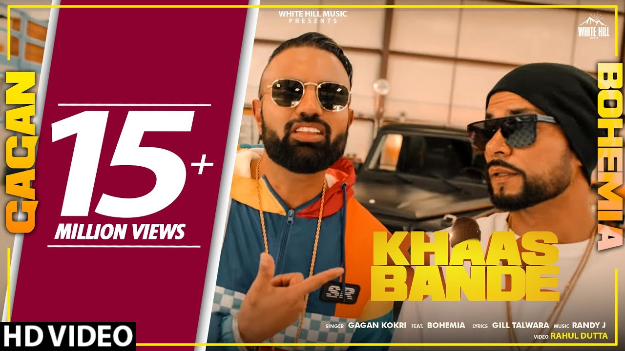 Khaas Bande (Full Song) | Gagan Kokri Ft. Bohemia | New Songs 2019 | White Hill Music