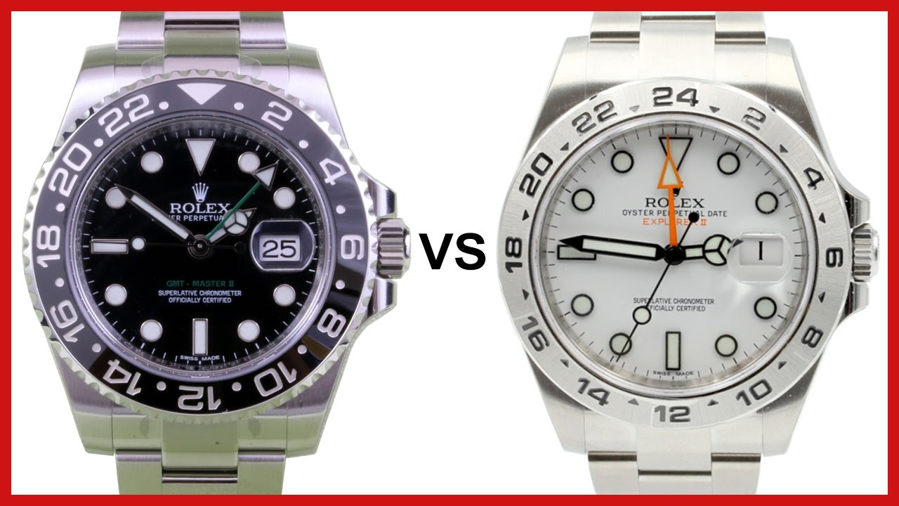 Rolex Gmt Master Ii Vs Explorer Ii Gmt Comparison
