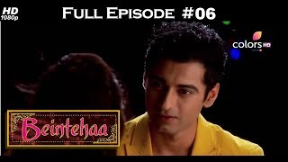 Beintehaa - Full Episode 6 - With English Subtitles