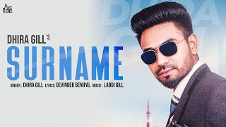 Surname  | (Full HD) | Dhira Gill  | New Punjabi Songs 2018 | Latest Punjabi Songs 2018