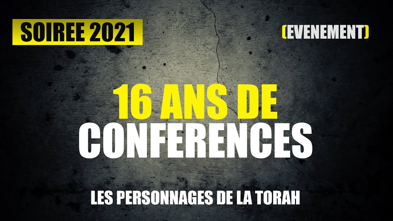 LA PLUS GRANDE SOIREE D'UNITE ET DE TORAH 2021 - 32 RABBINS