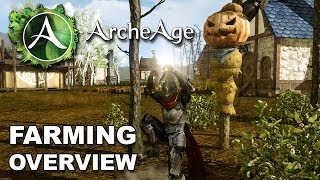 ArcheAge: Farming & Agriculture Feature Overview - Trees, Foods, Herbs & Land Ownership
