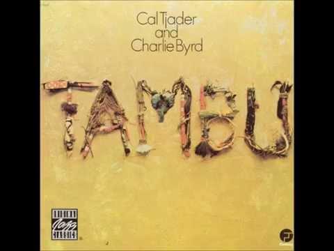 Cal Tjader & Charlie Byrd   Tambu