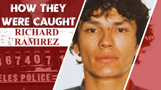 How They Were Caught: Richard Ramirez