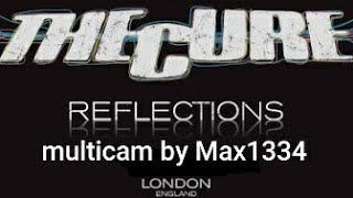 THE CURE - REFLECTIONS - Royal Albert Hall, London, 15 Nov 2011 - Multicam Project by Max1334