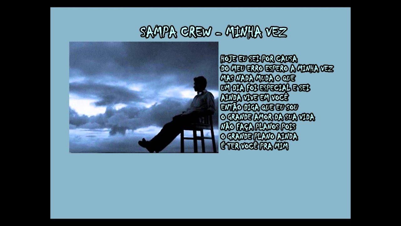 SAMPA CREW - MINHA VEZ (vídeo com letra) LANÇAMENTO