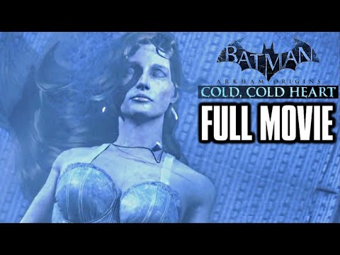 BATMAN ARKHAM ORIGINS - Cold, Cold Heart DLC Full Movie (Com