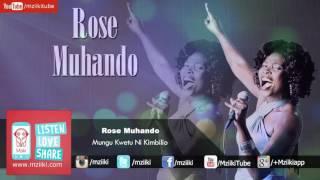 Download Mungu Kwetu Ni Kimbilio | Rose Muhando | Official Audio MP3 song and Music Video