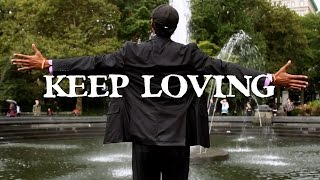 KEEP LOVING: A Universal Love Song