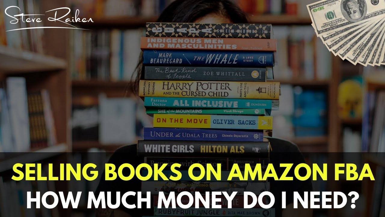 Selling Books on Amazon FBA: How Much Money Is Required to Start?