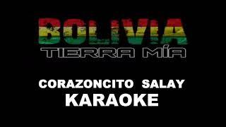 CORAZONCITO SALAY (KARAOKE) SUMAYA ANDINA By DJ.LUIS MTR