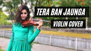 tulsi-kumar-tera-ban-jaunga-violin-cover-by-natalia-zinoveva-love-song-2019-kabir-singh