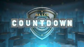 NA LCS COUNTDOWN - Week 5 Day 2 (Summer 2018)