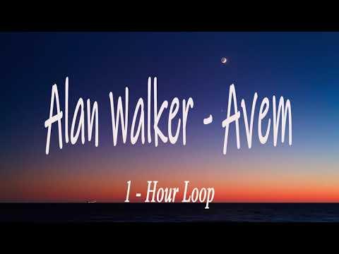 Download Avem - Alan Walker - 1 Hour