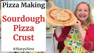How to Make Pizza Dough - Homemade Pizza Dough Recipe for Making a Sourdough Pizza Crust