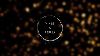 Vinod & Anuja Cinematic Pre-Wedding Film