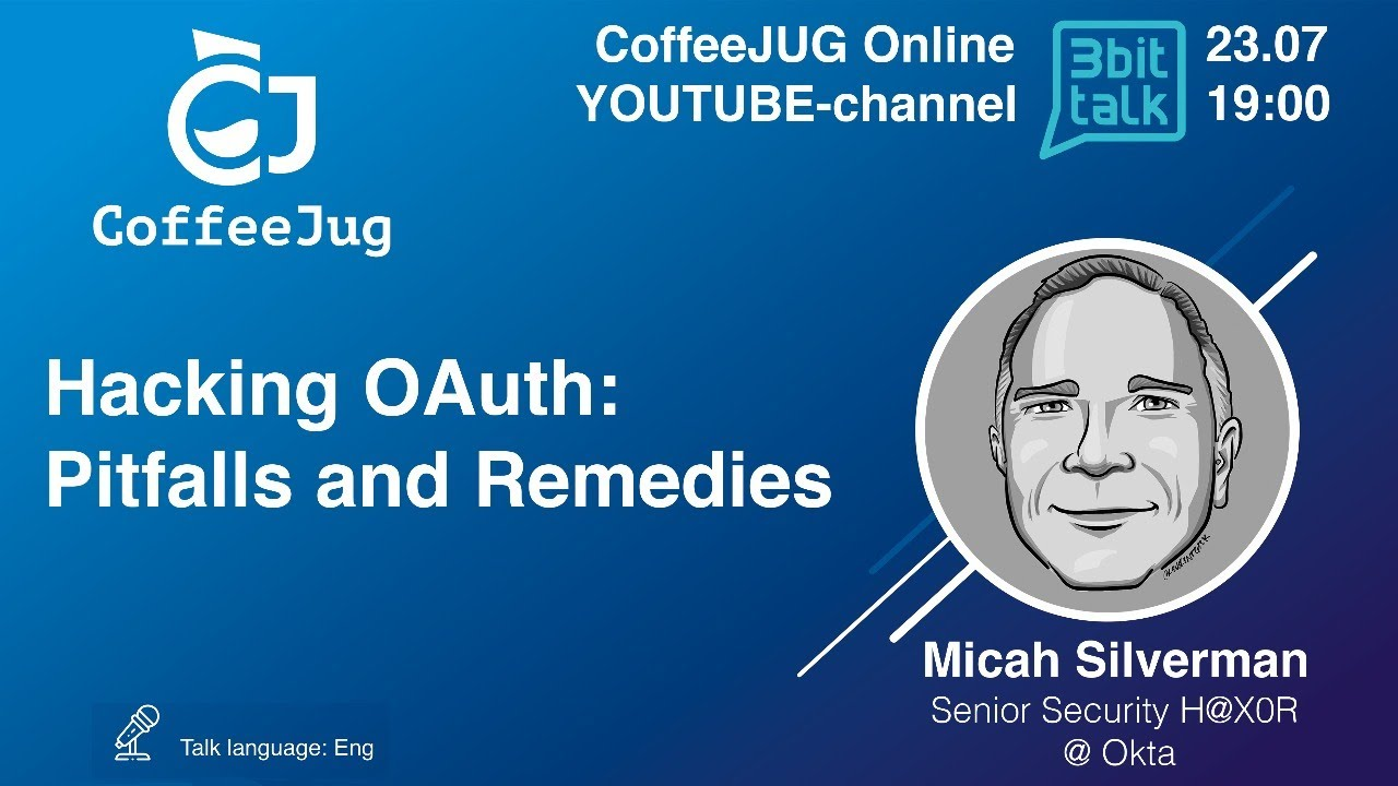 Hacking OAuth: Pitfalls and Remedies by Micah Silverman
