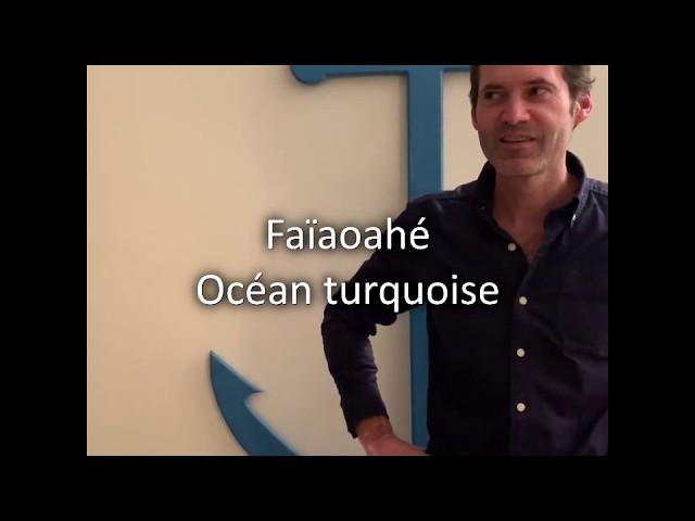 Océan turquoise - Faiaoahé