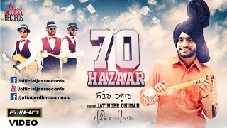Jatinder Dhiman Latest Punjabi Song 70 Hazaar Video | New Indian Punjabi Song 2015