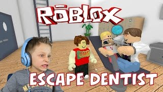 Escape the dentist has failed! | Roblox