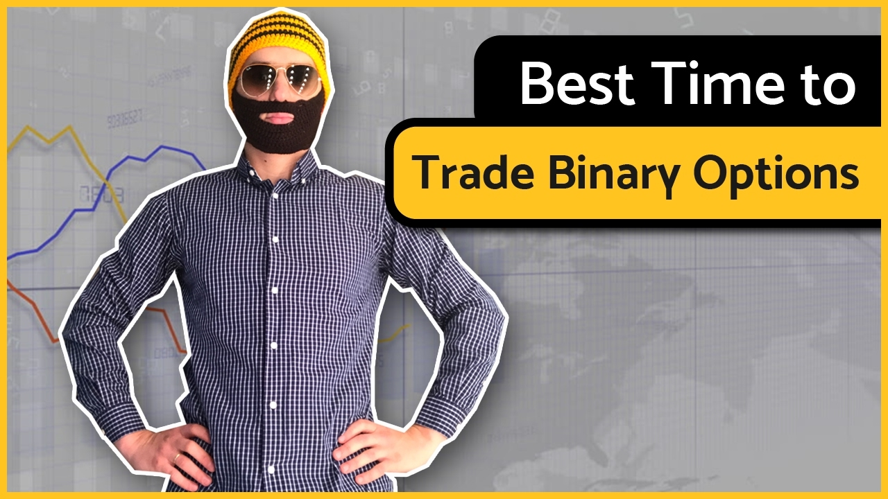 Best time to trade binary options in usa