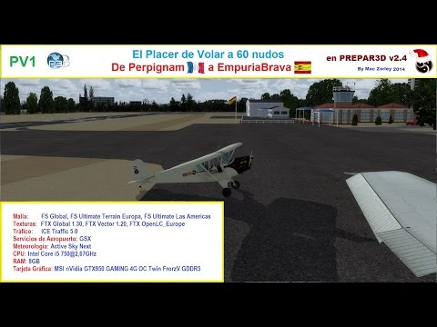 [P3D v2.4] [PV1] De Perpignam a EmpuriaBrava (El Placer de volar a menos de 100 nm)