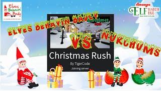 Nurchums Elves und Elves Behavin Schlecht spielen ROBLOX Christmas Rush