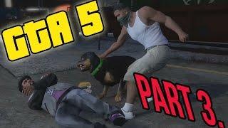 GTA 5 - CHOP NE TO RADITI !!!! - part 3.