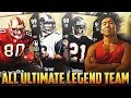 ALL ULTIMATE LEGEND TEAM! SUPER STACKED LINEUP! Madden 18 Ultimate Team