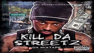 Tone Tone - Kill Da Streetz (Mixtape)