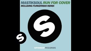 Mastiksoul - Run For Cover (dub Mix)