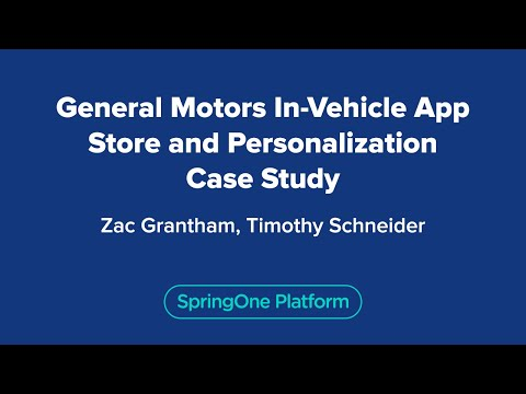 General Motors In-Vehicle App Store and Personalization Case Study
