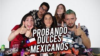 ISRAELITAS Y CHILENA PRUEBAN DULCES MEXICANOS - #VINEVSTWITTER