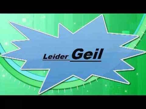 Leider Geil Lied