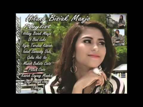 Elsa Pitaloka - Hilang Bisiak Manjo FULL ALBUM HD AUDIO
