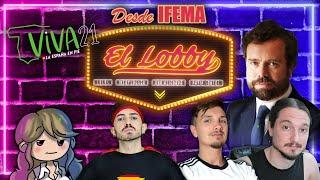 """✨ EL LOBBY ✨🔴EN DIRECTO desde el ACTO de VOX """"VIVA 21"""" Con Iván ESPINOSA de los MONTEROS"""