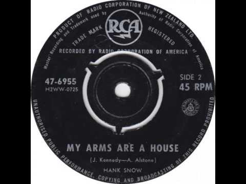 Hank Snow ~ My Arms Are A House
