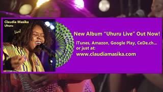 "Claudia Masika ""Uhuru Live"" 2018"