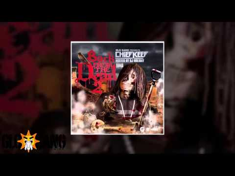 Chief Keef - Wayne (Back From The Dead 2 Mixtape)