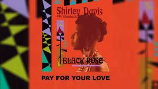 Shirley Davis & The Silverbacks - Pay For Your Love (Official Audio)