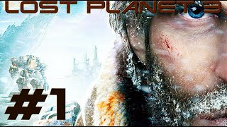Lost Planet 3 Gameplay Campaign: Part 1 [PC]  HD