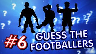 🤔⚽️GUESS THE FOOTBALLERS! #6⚽️🤔