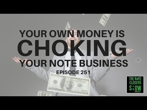 The Note Closers Show - Using Your Own Money