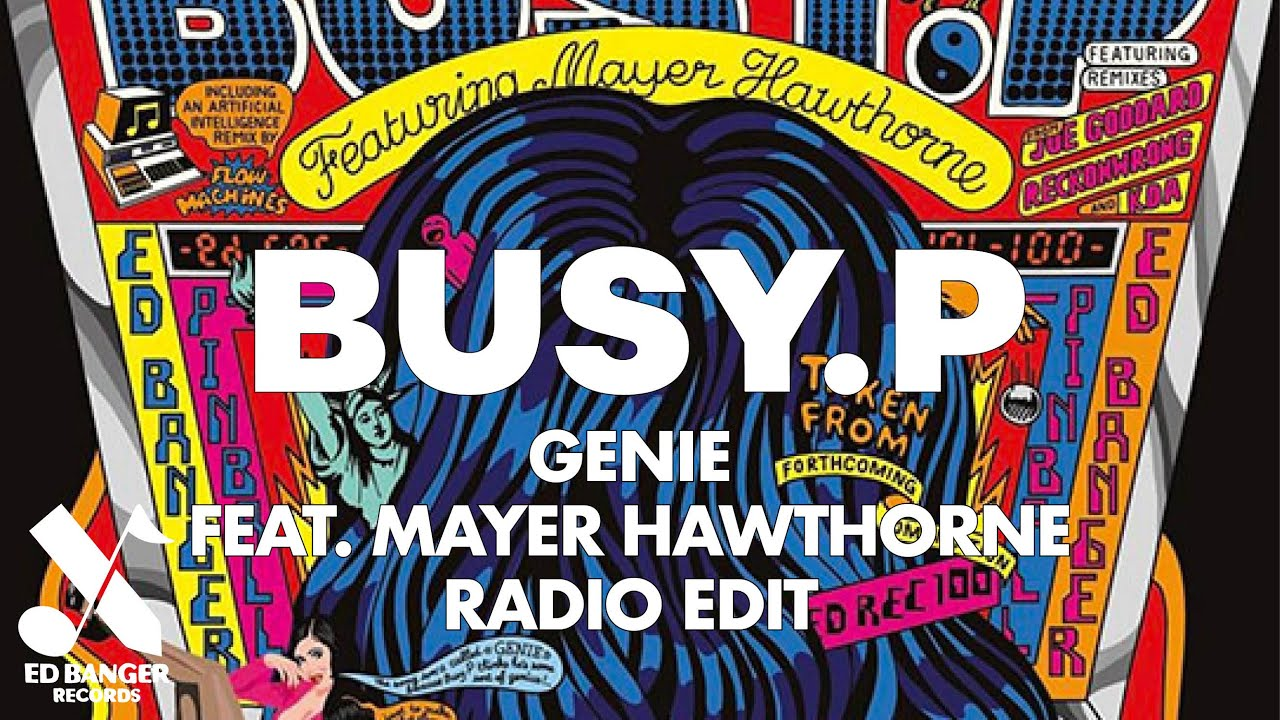 Busy P - Genie (feat. Mayer Hawthorne) [Radio Edit]